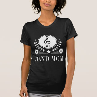 Band Mom Gift Idea T-Shirt