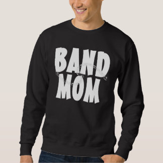 Band Mom Personalized Sweatshirt