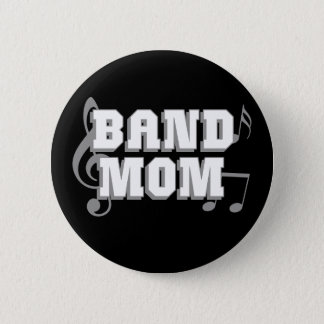 Band Mom Pinback Button