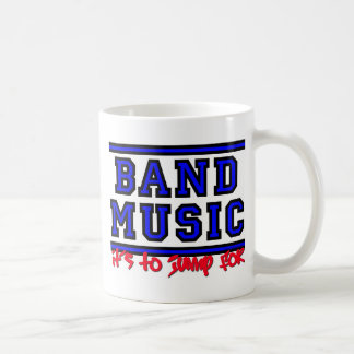 Band Music It s To Jump For Coffee Mugs