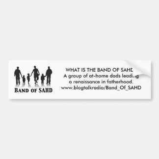 Band of SAHD bumper sticker