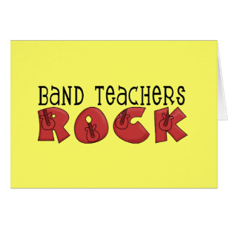 Band Teachers Rock Tshirts and Gifts Greeting Cards