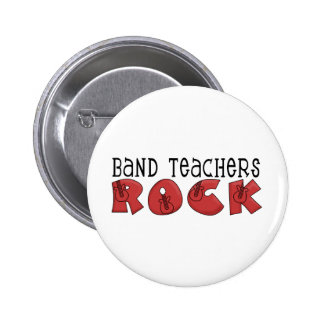 Band Teachers Rock Tshirts and Gifts Pinback Button