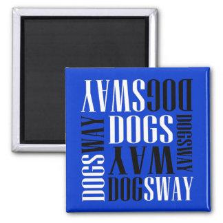 Banda oficial Merch de Dogsway Imán Cuadrado