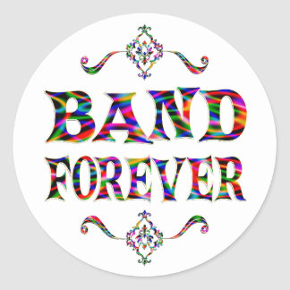 Banda para siempre pegatina redonda