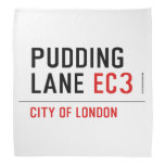 PUDDING LANE  Bandana