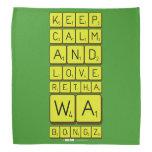 keep calm and love Retha wa Bongz  Bandana