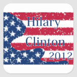 Bandera alterada de Hilary Clinton 2012 los Pegatinas Cuadradas
