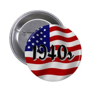 bandera americana de los años 40 pin redondo de 2 pulgadas
