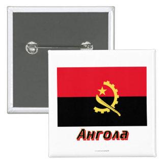 Bandera de Angola con nombre en ruso Pin