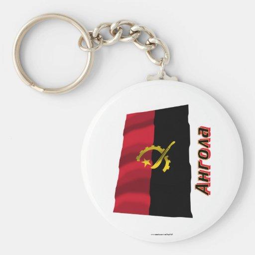 Bandera de Angola que agita con nombre en ruso Llaveros