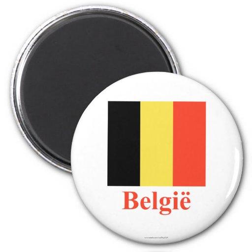 Bandera de Bélgica con nombre en holandés Imán Para Frigorífico