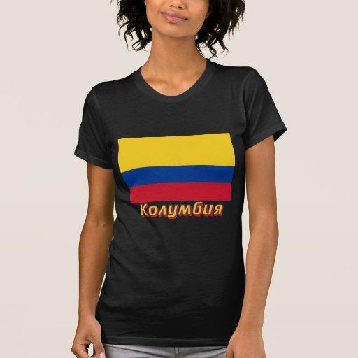 Bandera de Colombia con nombre en ruso Camisetas