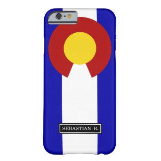 Bandera de Colorado Funda De iPhone 6 Barely There