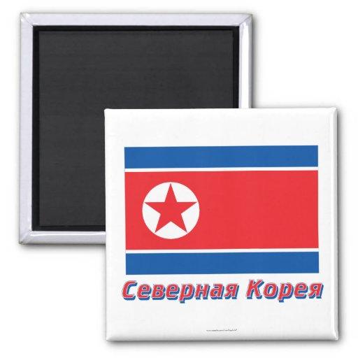 Bandera de Corea del Norte con nombre en ruso Imán Para Frigorifico