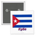 Bandera de Cuba con nombre en ruso Pin