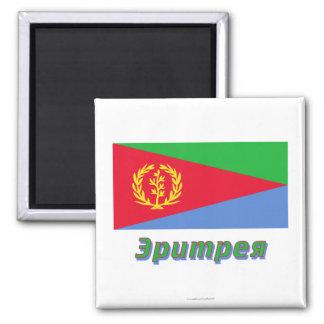 Bandera de Eritrea con nombre en ruso Imán Cuadrado