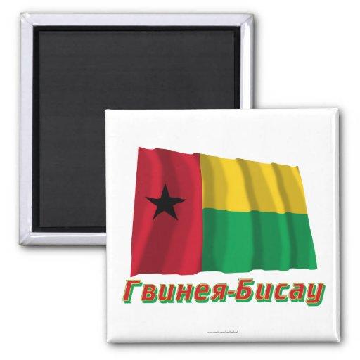 Bandera de Guinea-Bissau que agita con nombre en r Imán Cuadrado