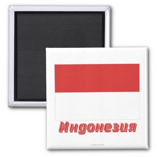 Bandera de Indonesia con nombre en ruso Imán Cuadrado