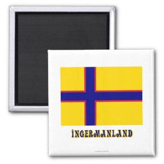 Bandera de Ingermanland con nombre Imán