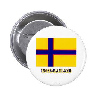 Bandera de Ingermanland con nombre Pin