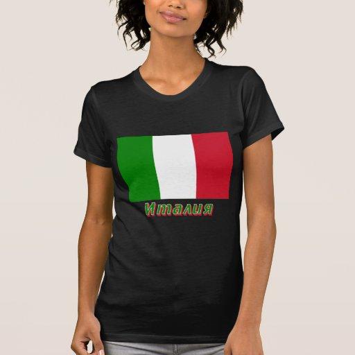 Bandera de Italia con nombre en ruso Camisetas
