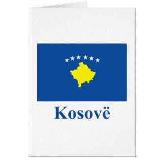Bandera de Kosovo con nombre en albanés Tarjeta De Felicitación