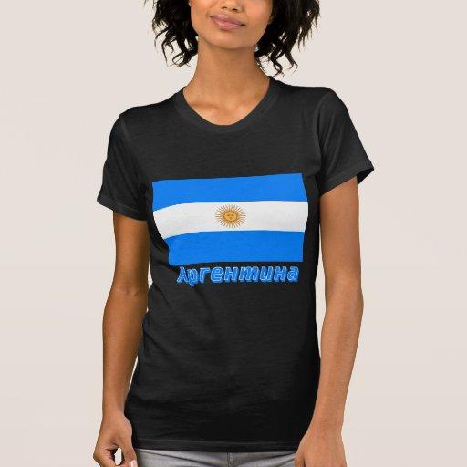Bandera de la Argentina con nombre en ruso T Shirt