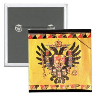 Bandera de la dinastía imperial de Habsburgo, c.17 Pin Cuadrado