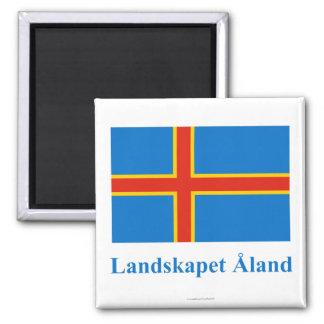 Bandera de las islas de Aland con nombre en sueco Imán Cuadrado