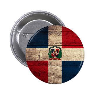 Bandera de madera vieja de la República Dominicana Pin Redondo De 2 Pulgadas