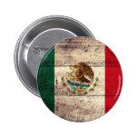 Bandera de madera vieja de México Pin Redondo De 2 Pulgadas