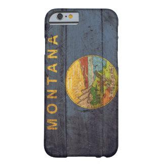 Bandera de madera vieja de Montana; Funda De iPhone 6 Barely There