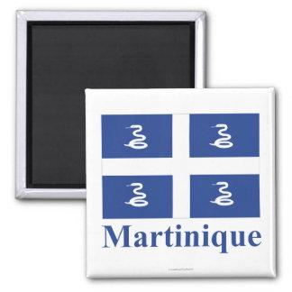 Bandera de Martinica con nombre Imán Cuadrado