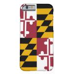 Bandera de Maryland Funda De iPhone 6 Barely There