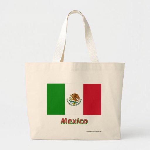 Bandera de México con nombre Bolsas De Mano