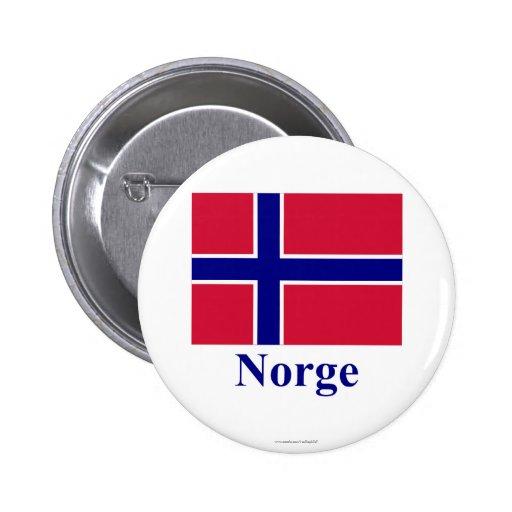 Bandera de Noruega con nombre en noruego Pins