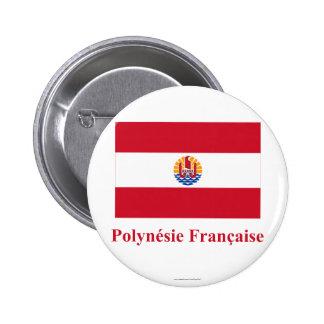 Bandera de Polinesia francesa con nombre en francé Pin