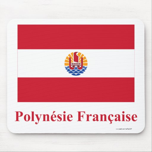 Bandera de Polinesia francesa con nombre en francé Tapete De Raton