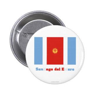 Bandera de Santiago del Estero con nombre Pin Redondo 5 Cm