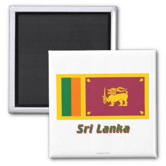 Bandera de Sri Lanka con nombre Imán Cuadrado