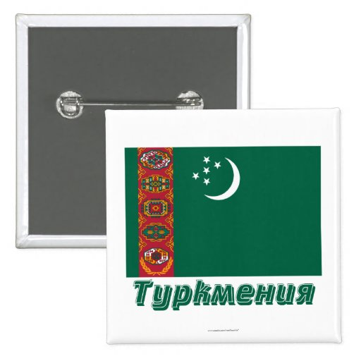 Bandera de Turkmenistán con nombre en ruso Pins