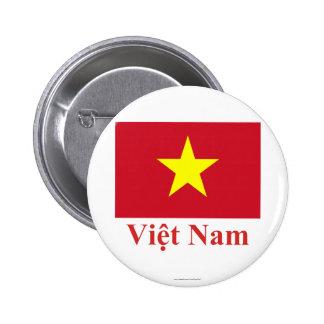 Bandera de Vietnam con nombre en vietnamita Pin Redondo 5 Cm