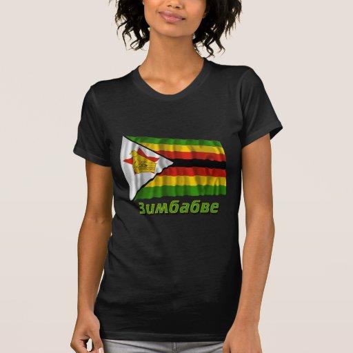 Bandera de Zimbabwe que agita con nombre en ruso Playera