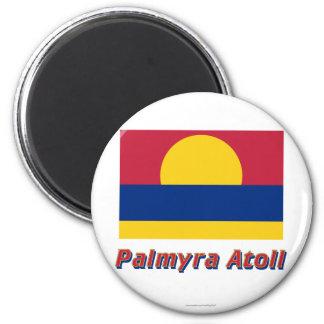 Bandera del atolón de Palmyra con nombre Imán Para Frigorífico
