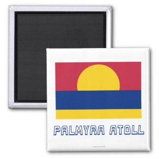 Bandera del atolón de Palmyra con nombre Imanes