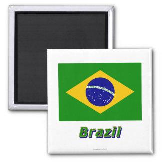 Bandera del Brasil con nombre Imán Cuadrado