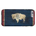 Bandera del estado de Wyoming del Grunge del Funda De iPhone 6 Tough