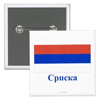Bandera del República Serbia con nombre en servio Pin Cuadrada 5 Cm
