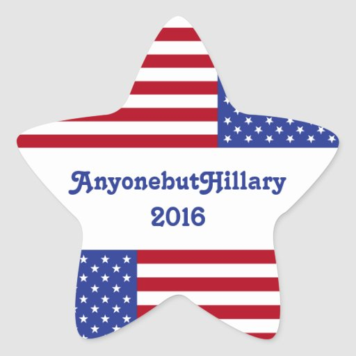 Bandera/estrella de AnyonebutHillary 2016-American Pegatina En Forma De Estrella